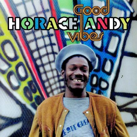 Horace Andy - Good Vibes (VP Records) 2xLP